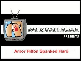 Amor Hilton Spanked